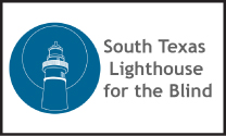 SOUTH TEXAS LIGHTHOUSE FOR THE BLIND