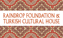 Raindrop Foundation & Turkish Cultural House