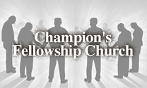 Champion's Fellowship Church