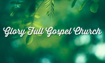 Glory Full Gospel Church