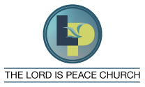 The Lord Is Peace Worship Center