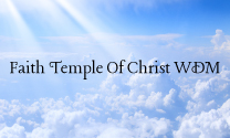 Faith Temple of Christ WDM